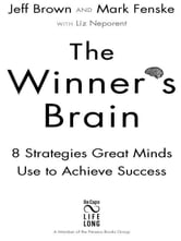 The Winner's Brain - 8 Strategies Great Minds Use to Achieve Success ebook by Dr. Jeff Brown,Mark Fenske