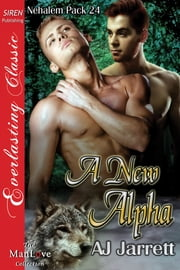 A New Alpha ebook by AJ Jarrett