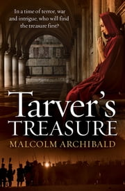 Tarver's Treasure ebook by Malcolm Archibald