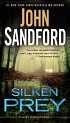 Ebook Silken Prey di John Sandford