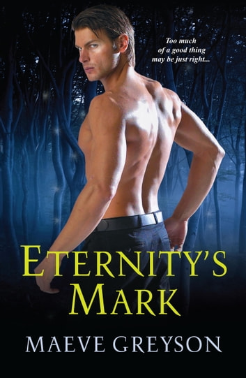 Eternity's Mark ebook by Maeve Greyson