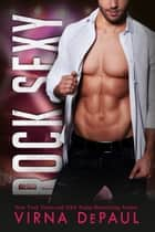 Rock Sexy - Rock Candy Hollywood Spin-Off ebook by