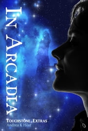 In Arcadia ebook by Andrea K Host