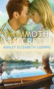 Mammoth Secrets ebook by Ashley Elizabeth Ludwig