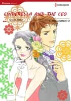 Cinderella and the CEO (Harlequin Comics) - Harlequin Comics ebook by Susan Meier, Yoriko Minato