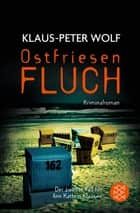 Ostfriesenfluch eBook by Klaus-Peter Wolf