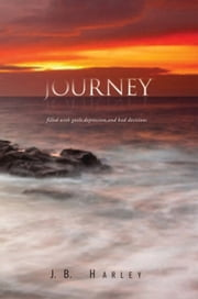 JOURNEY ebook by J.B. Harley