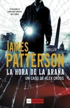 La hora de la araña ebook by D. N. Bentolila, James Patterson