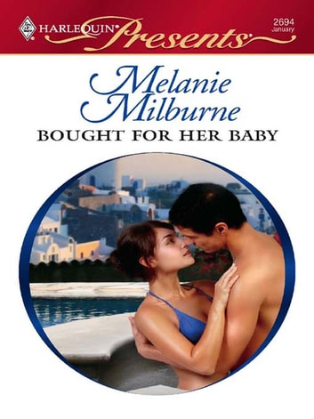 Bought for Her Baby 電子書籍 by Melanie Milburne