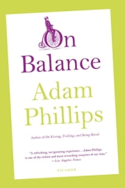 On Balance ebook by Adam Phillips