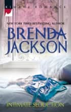 Intimate Seduction ebook by Brenda Jackson