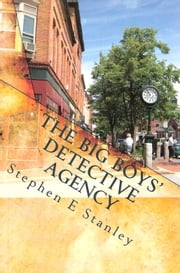 The Big Boys' Detective Agency ebook by Stephen Stanley