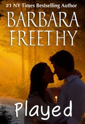 Played (Deception #2) ebook by Barbara Freethy