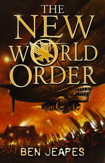 The New World Order ebook by Ben Jeapes