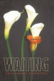 Waiting ebook by Kaye Kimbro Rosenthal