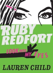 Ruby Redfort Look Into My Eyes ebook by Lauren Child