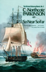 So Near So Far ebook by C. Northcote Parkinson