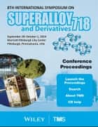 Proceedings of the 8th International Symposium on Superalloy 718 and Derivatives ebook by The Minerals, Metals & Materials Society (TMS)