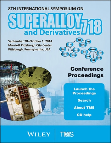 Proceedings of the 8th international symposium on superalloy 718 and proceedings of the 8th international symposium on superalloy 718 and derivatives ebook by the minerals fandeluxe Gallery
