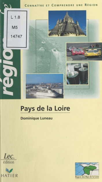 Pays de la Loire ebook by Dominique Luneau