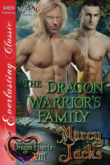 The Dragon Warrior's Family ebook by Marcy Jacks