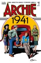 Archie: 1941 #1 eBook by Mark Waid, Brian Augustyn, Peter Krause