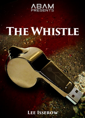 The Whistle ebook by Lee Isserow