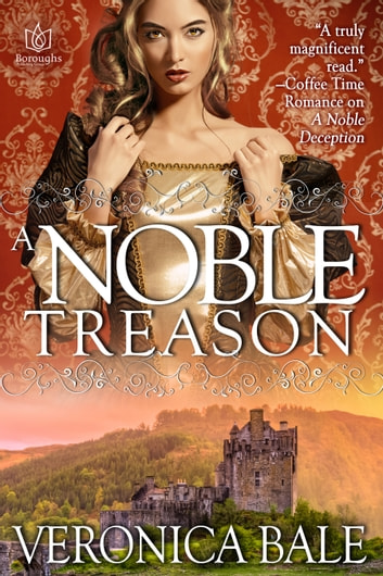 A Noble Treason ebook by Veronica Bale