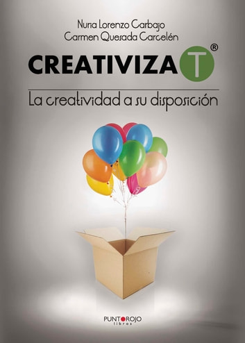 Creativiza-T ebook by Nuria  Lorenzo Carbajo,Carmen Quesada Carcelén