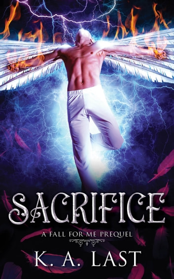 Sacrifice (The Tate Chronicles #0.5) ebook by K. A. Last