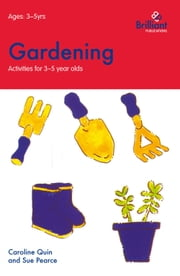 Gardening (Activities for 35 Year Olds) ebook by Caroline Quin