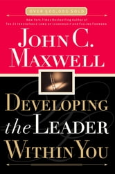 Developing the Leader Within You ebook by John Maxwell