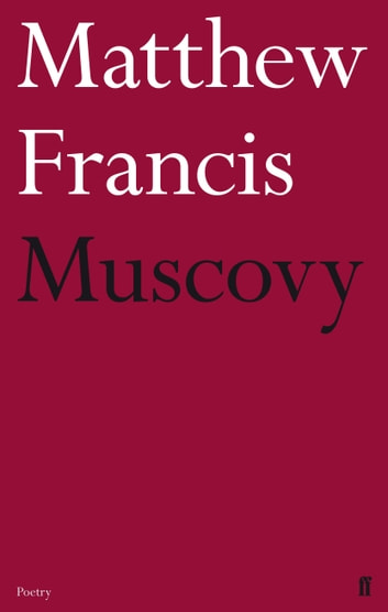 Muscovy ebook by Matthew Francis