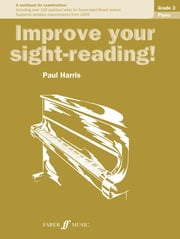 Improve your sight-reading! Piano Grade 3 ebook by Paul Harris