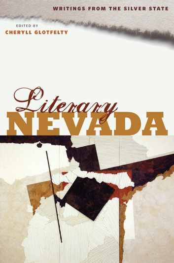 Literary Nevada - Writings from the Silver State ebook by
