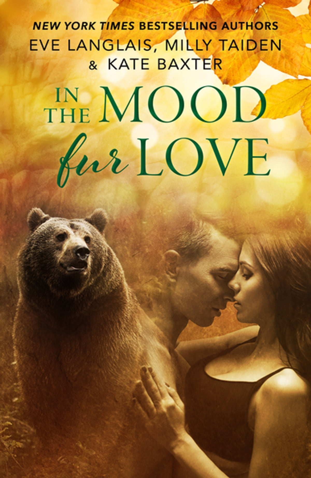 In the Mood Fur Love eBook by Eve Langlais - 9781250166739 | Rakuten Kobo