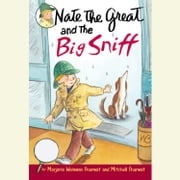 Nate the Great and the Big Sniff audiobook by Marjorie Weinman Sharmat, Mitchell Sharmat