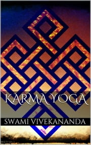Karma Yoga ebook by Swami Vivekananda