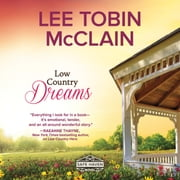 Low Country Dreams audiobook by Lee Tobin McClain