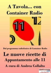 A Tavola Con Container Radio ebook by Andrea Collalto