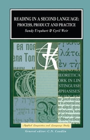 Reading in a Second Language - Process, Product and Practice ebook by Cyril J. Weir,A.H. Urquhart