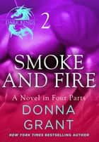 Smoke and Fire: Part 2 ebook by Donna Grant