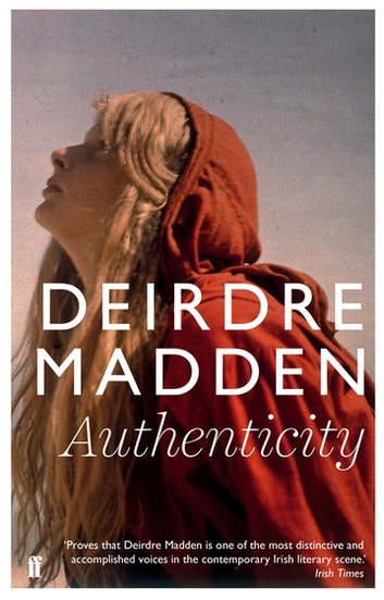 Authenticity ebook by Deirdre Madden