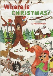 Where is Christmas ebook by Paul Samuels