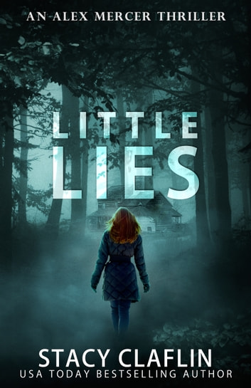 Little Lies ebook by Stacy Claflin