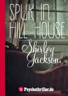 Spuk in Hill House ebook by Shirley Jackson
