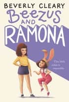 Beezus and Ramona ebook by Beverly Cleary, Jacqueline Rogers