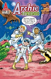 Archie & Friends #129 ebook by Alex Simmons,Fernando Ruiz,Al Nickerson,Phil Felix,Glenn Whitmore