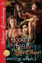 Hooked on a Feelin' ebook by Zara Chase