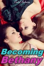 Becoming Bethany ebook by Cindel Sabante